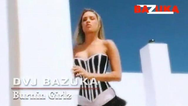 DVJ BAZUKA Burnin Girlz(Uncensored)