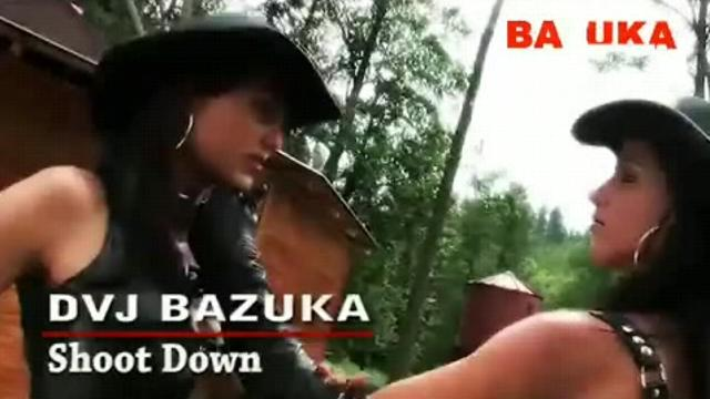 DVJ BAZUKA Shoot Down(Uncensored)