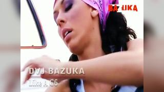 DVJ BAZUKA Like A G6(Uncensored)