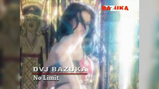 DVJ BAZUKA No Limit (Uncensored)