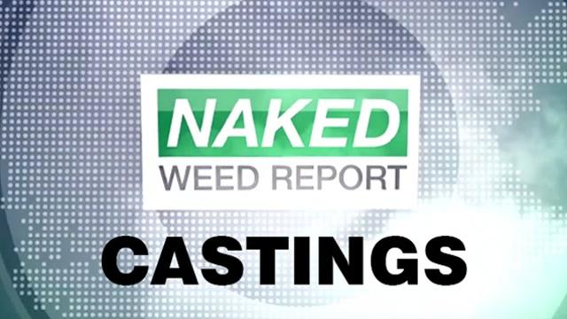 Naked Weed Report Nika Casting