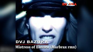 DVJ Bazuka Mistress Of Electro